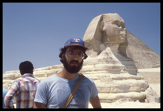 The author in front of the Great Sphinx, Giza, Egypt, 1980. (Yes, folks, I really did look like that back then!)